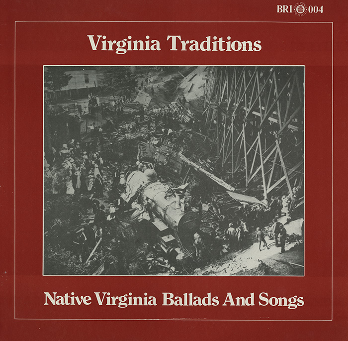 Virginia Traditions: Native Virginia Ballads and Songs