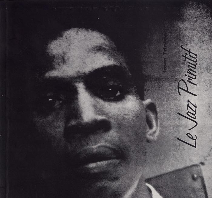 Le Jazz Primitif from Trinidad