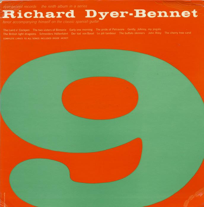 Richard Dyer-Bennet, Vol. 9