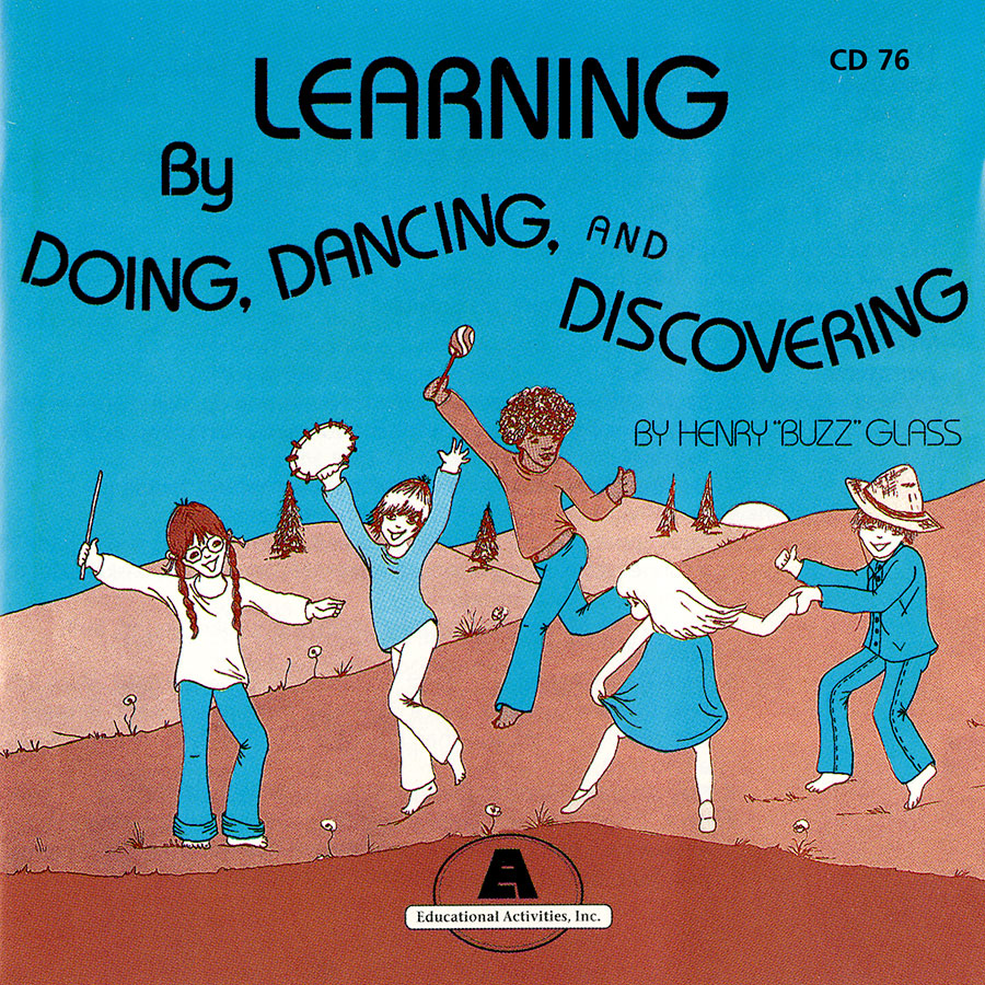 Learning by Doing, Dancing, and Discovering