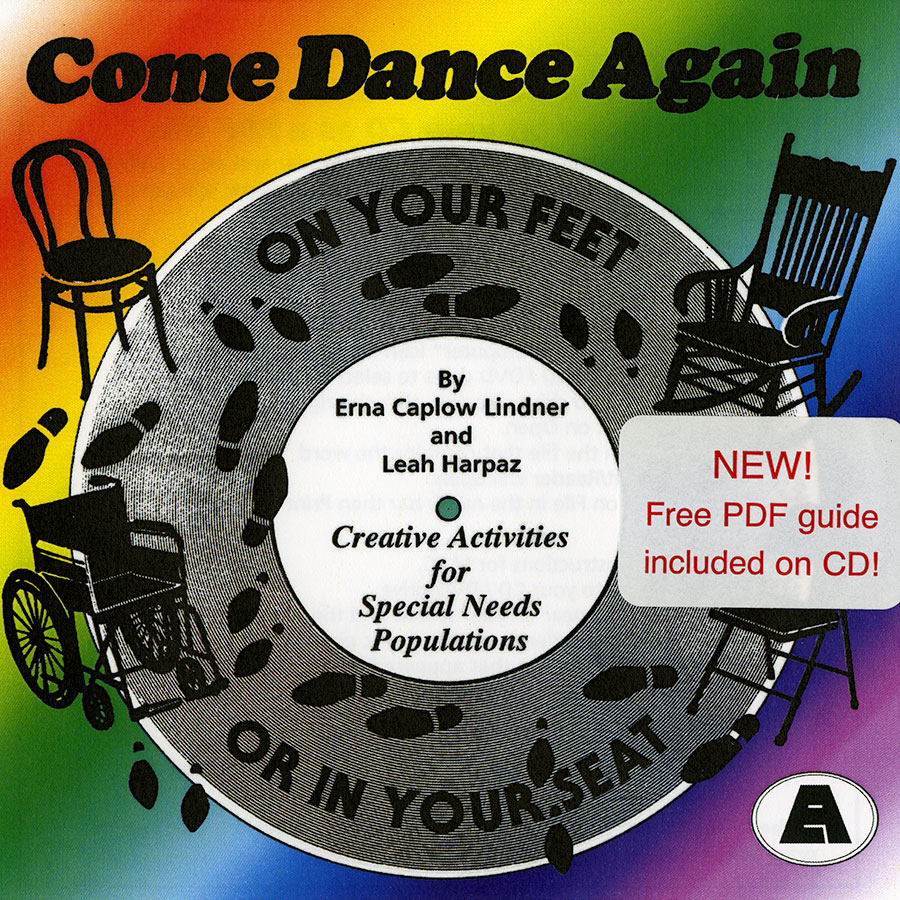 On Your Feet or in Your Seat: Come Dance Again