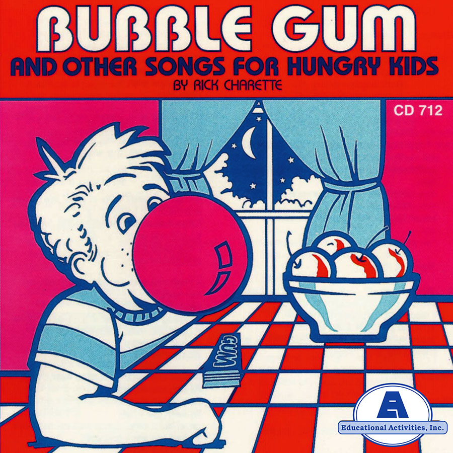 Bubble Gum and Other Songs for Hungry Kids
