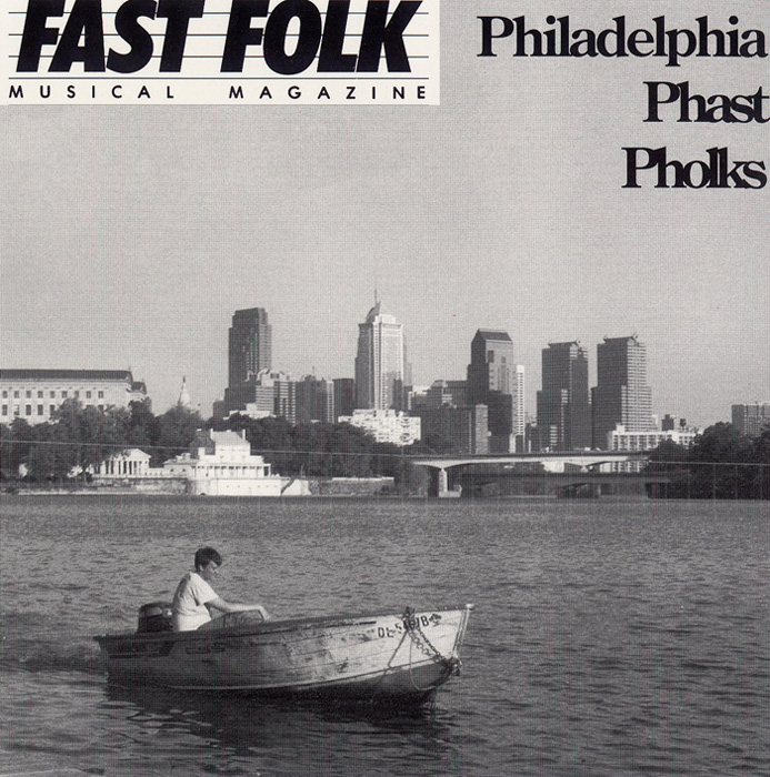 Fast Folk Musical Magazine (Vol. 7, No. 6) Philadelphia Phast Pholks
