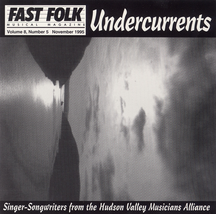 Fast Folk Musical Magazine (Vol. 8, No. 5) Undercurrents - The Hudson Valley Musician's Alliance
