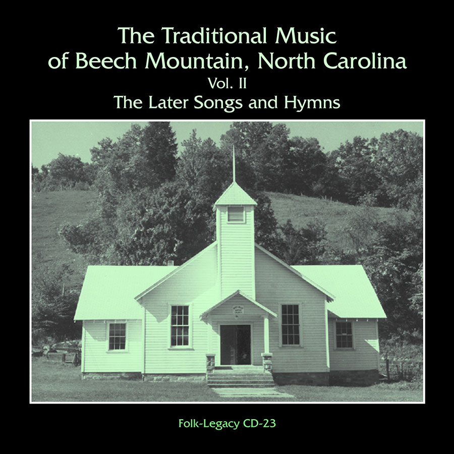 The Traditional Music of Beech Mountain, North Carolina, Vol. 2: The Later Songs and Hymns, CD artwork
