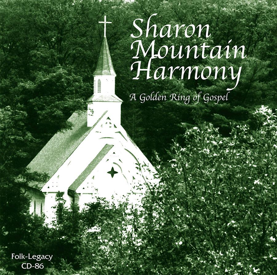 Sharon Mountain Harmony: A Golden Ring of Gospel, CD artwork