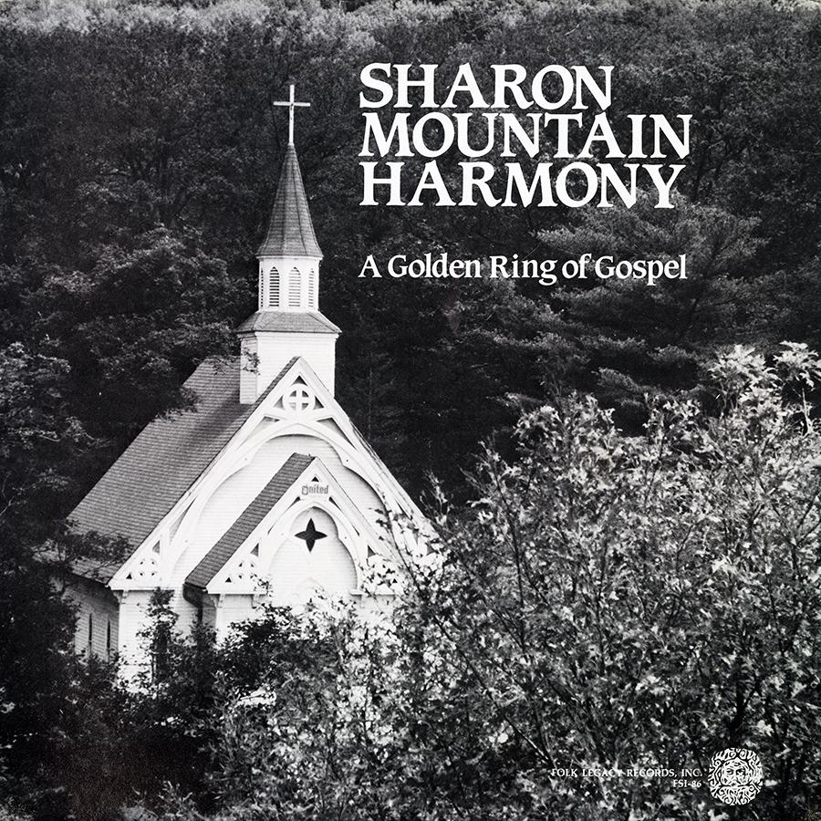 Sharon Mountain Harmony: A Golden Ring of Gospel, LP artwork
