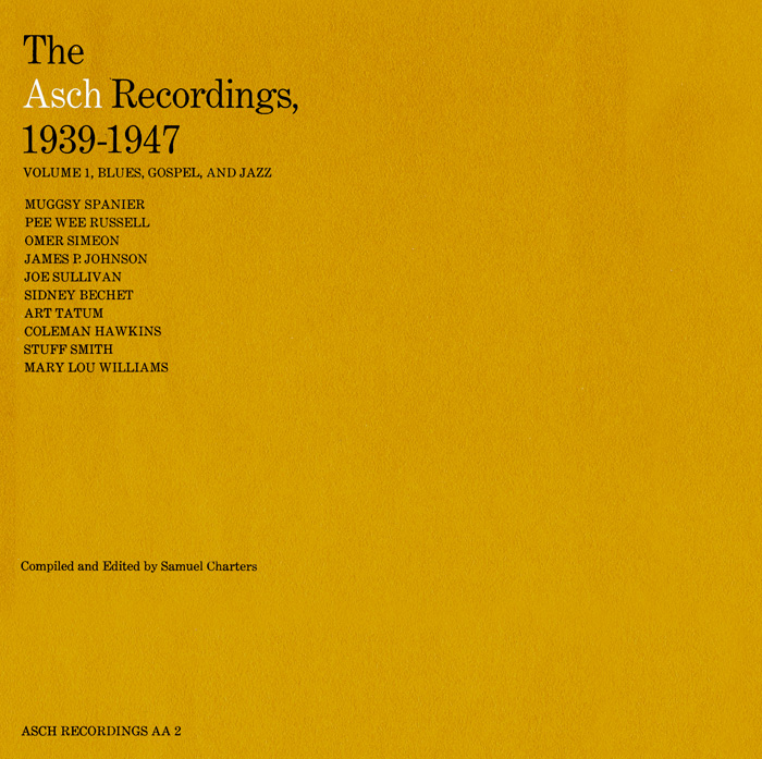 The Asch Recordings, 1939 to 1947 - Vol. 1: Blues, Gospel, and Jazz