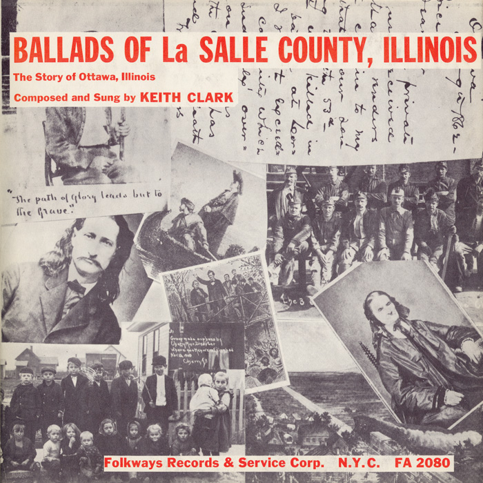 Ballads of La Salle County, Illinois - The Story of Ottawa, Illinois
