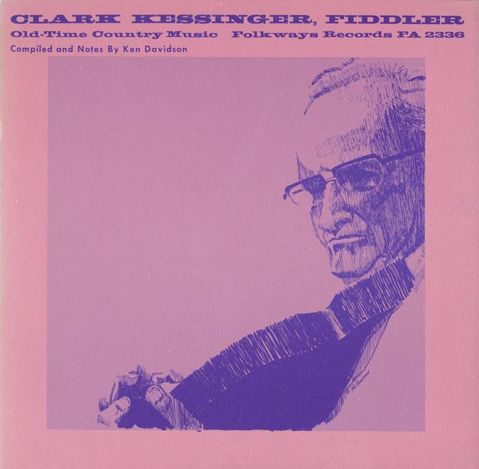 Clark Kessinger, Fiddler - Old-Time Country Music