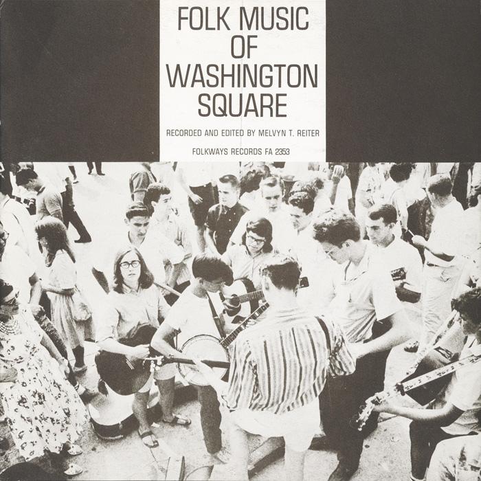 Folk Music of Washington Square