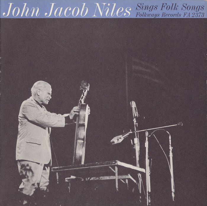 John Jacob Niles Sings Folk Songs