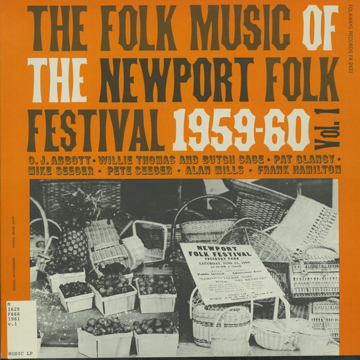 Folk Music of the Newport Folk Festival, Vol. 1