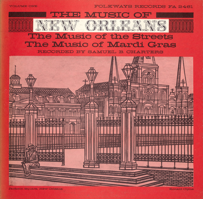 Music of New Orleans, Vol. 1: Music of the Streets: Music of Mardi Gras