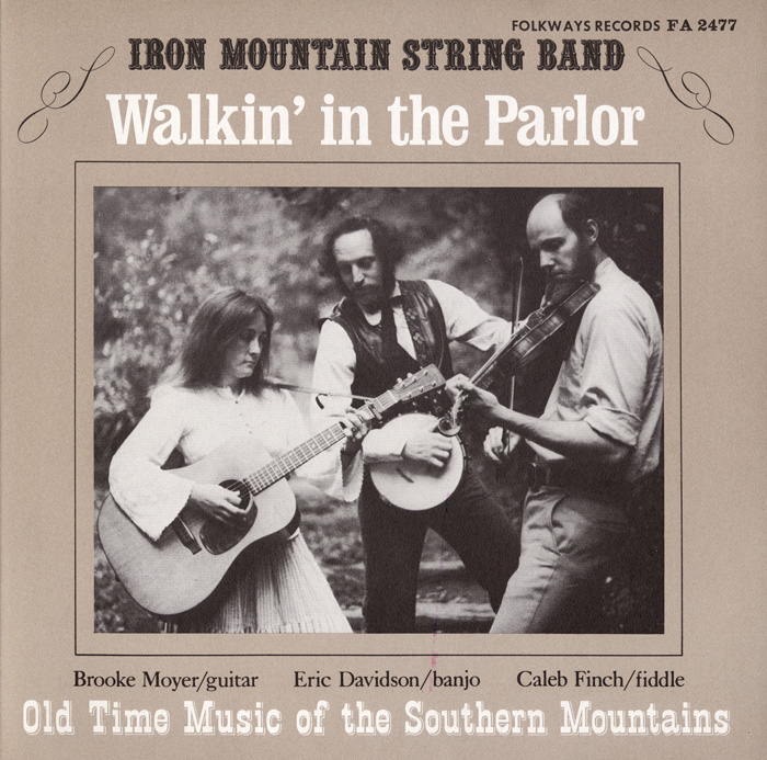 Walkin' in the Parlor: Old Time Music of the Southern Mountains