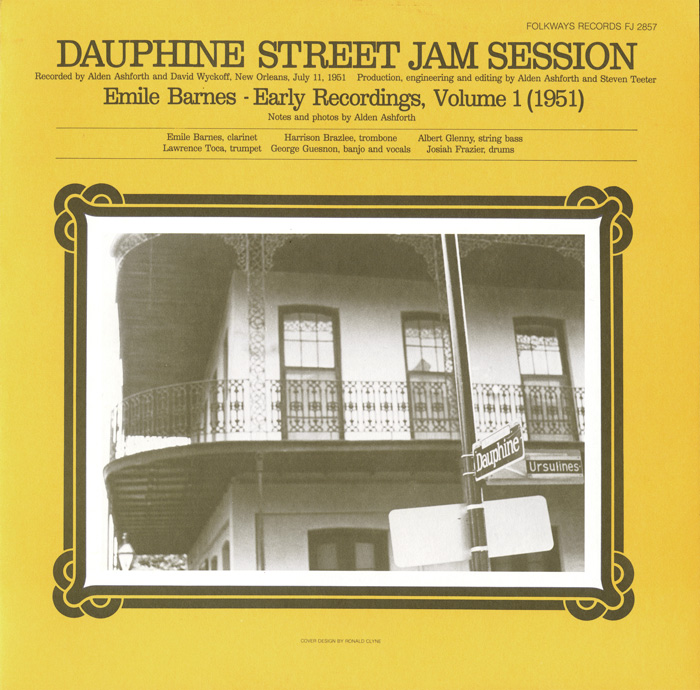 Emile Barnes: Early Recordings, Vol. 1 (1951) Dauphine Street Jam Session