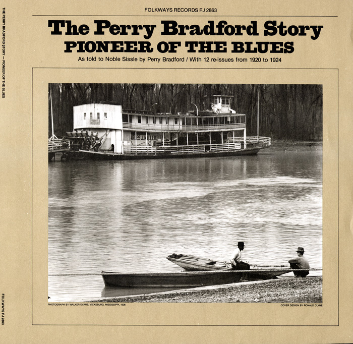 Perry Bradford Story: Pioneer of the Blues As Told to Noble Sissle by Perry Bradford, With 12 Re-issues