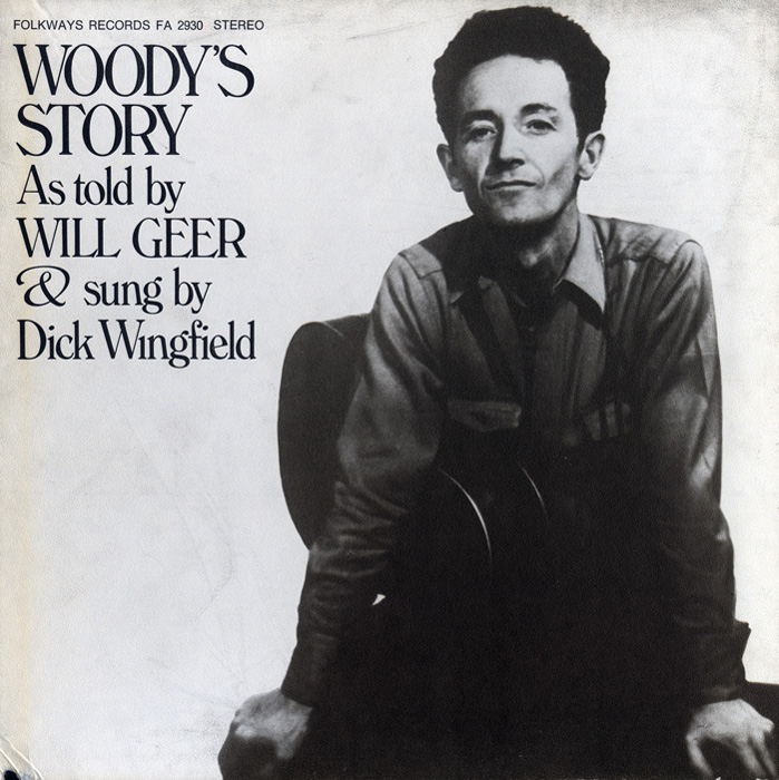 Woody's Story: As Told by Will Geer and Sung by Dick Wingfield