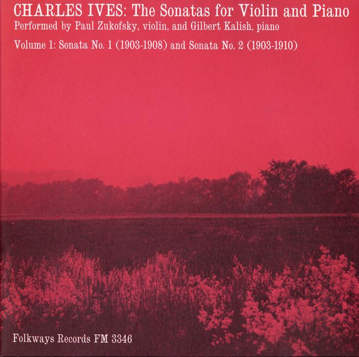 Charles Ives: The Sonatas for Violin and Piano, Vol. 1