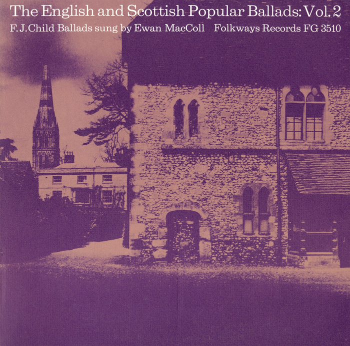 The English and Scottish Popular Ballads: Vol. 2 - Child Ballads