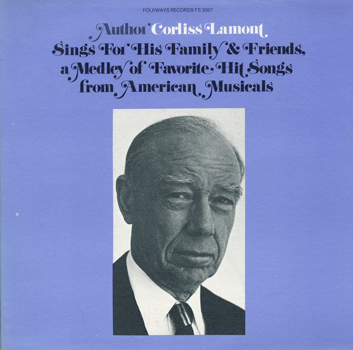 Corliss Lamont Sings for His Family and Friends a Medley of Favorite Hit Songs from American Musicals