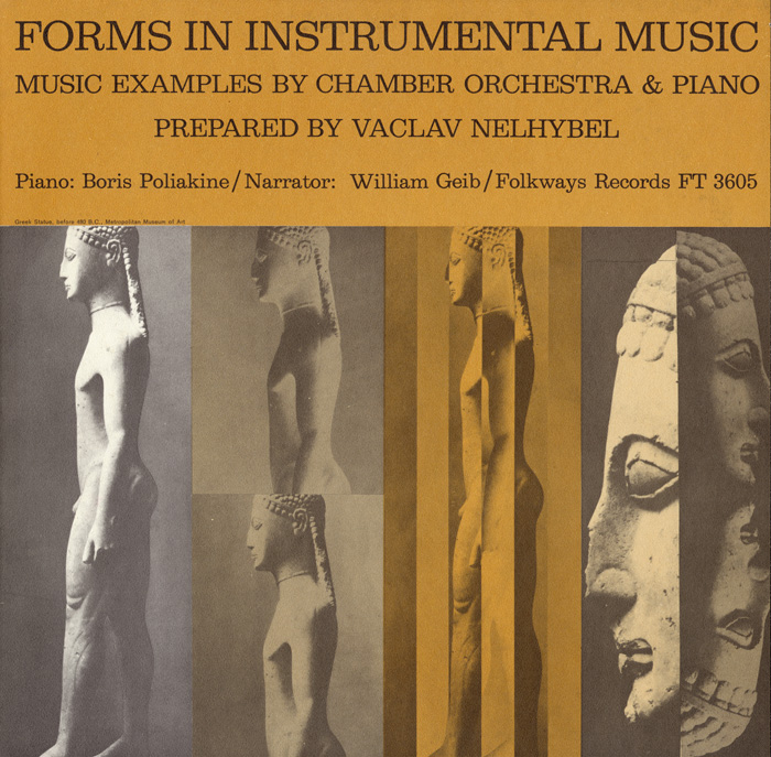 Forms in Instrumental Music: Prepared by Vaclav Nelhybel - Music Examples by Chamber Orchestra and Piano