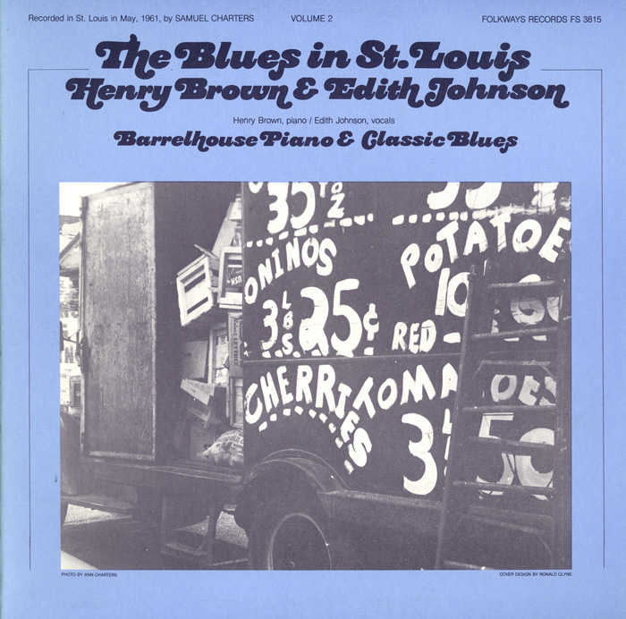 The Blues in St. Louis, Vol. 2: Henry Brown and Edith Johnson: Barrelhouse Piano and Classic Blues