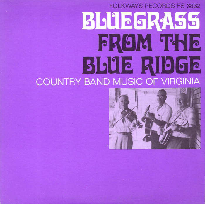 Bluegrass From the Blue Ridge: Country Band Music of Virginia
