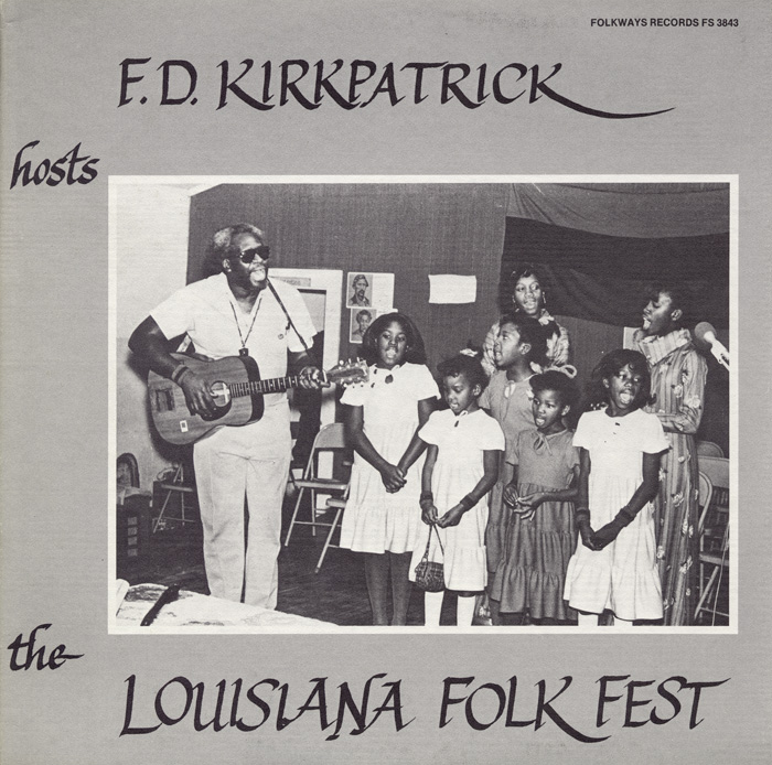 F. D. Kirkpatrick Hosts the Louisiana Folk Fest