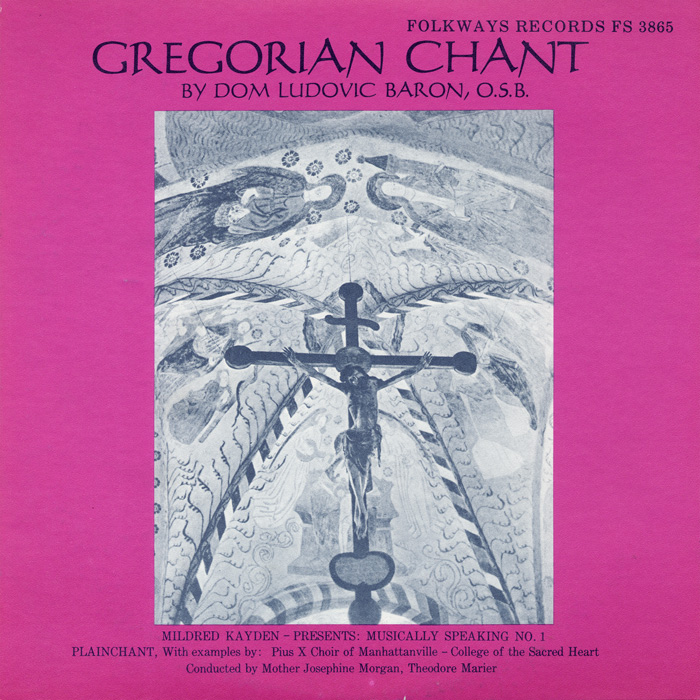 Gregorian Chant: Musically Speaking No.1