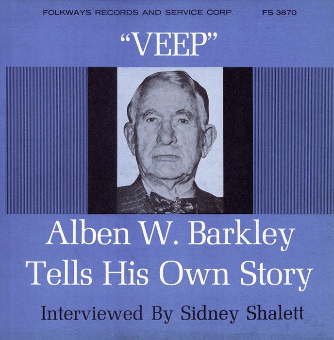 Veep: Former Vice-President Alben W. Barkley Tells His Own Story