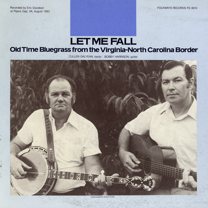 Let Me Fall: Old Time Bluegrass from the Virginia-North Carolina Border