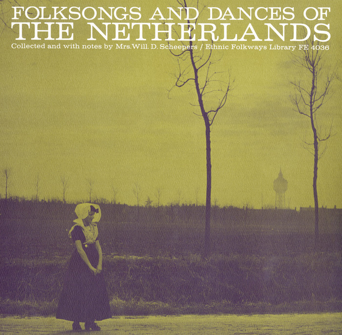 Folksongs and Dances of the Netherlands