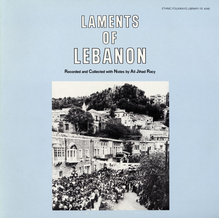 Laments of Lebanon - Funeral Laments of Lebanon