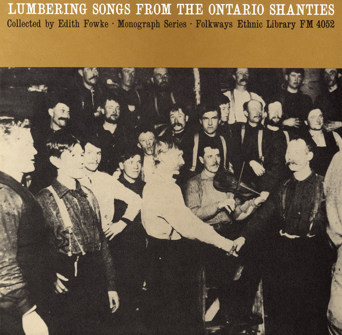 Lumbering Songs from the Ontario Shanties