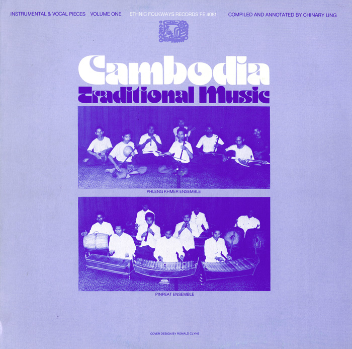 Cambodia: Traditional Music, Vol. 1: Instrumental and Vocal Pieces