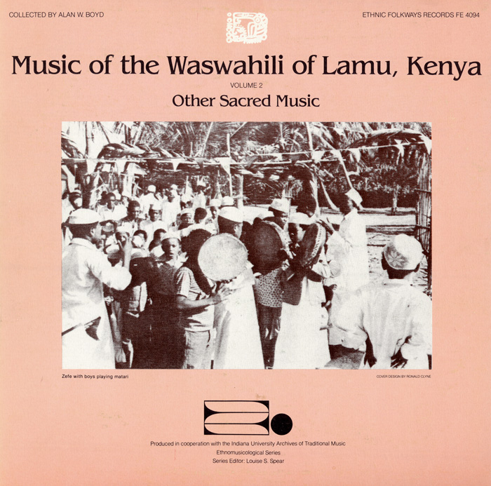 Music of the Waswahili of Lamu, Kenya, Vol. 2: Other Sacred Music
