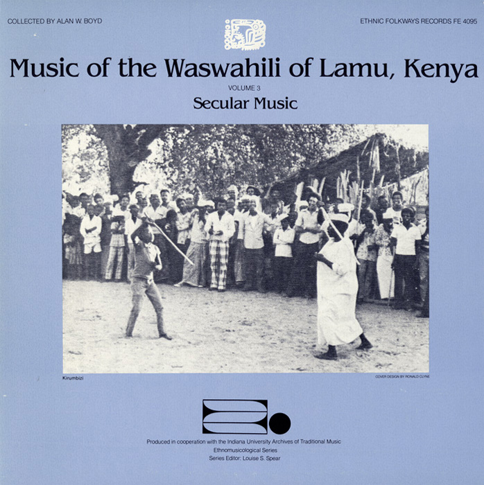 Music of the Waswahili of Lamu, Kenya, Vol. 3: Secular Music