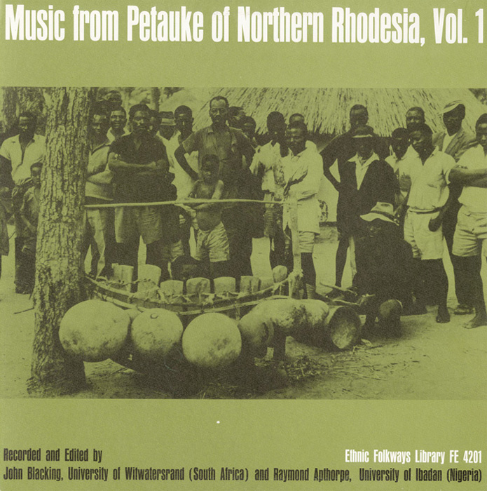 Music from Petauke of Northern Rhodesia, Vol. 1