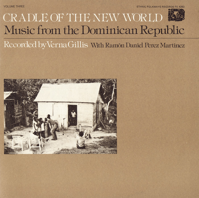 Music from the Dominican Republic: Vol. 3, Cradle of the New World