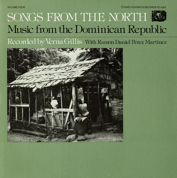 Music from the Dominican Republic: Vol. 4, Songs from the North