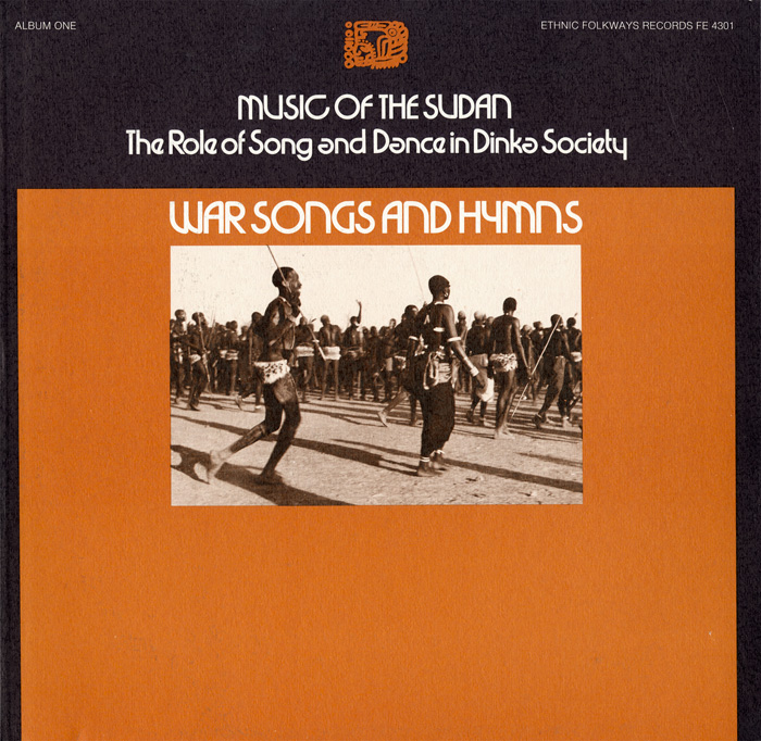 Music of the Sudan: The Role of Song and Dance in Dinka Society, Album One: War Songs and Hymns