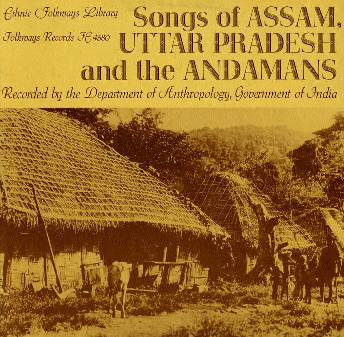 Songs of Assam, Uttar Pradesh, and the Andamans