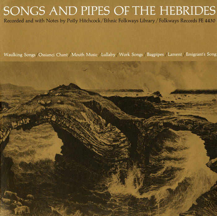 Songs and Pipes of the Hebrides