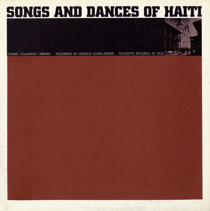 Music of Haiti: Vol. 3, Songs and Dances of Haiti