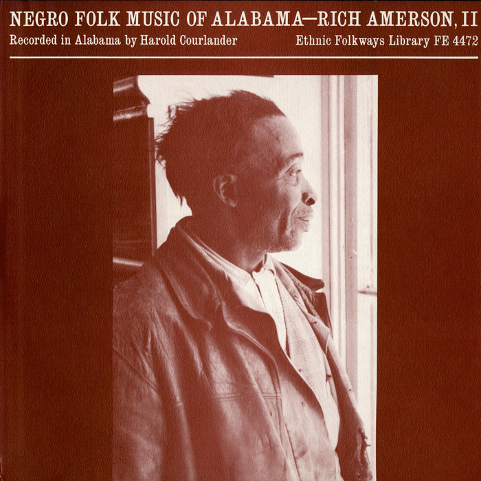 Negro Folk Music of Alabama, Vol. 4: Rich Amerson--2