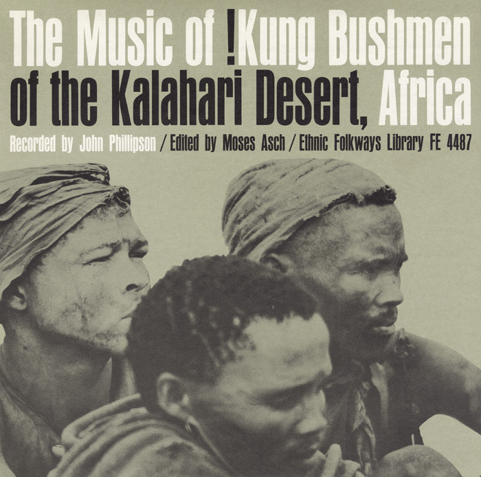 Music of !Kung Bushmen of the Kalahari Desert, Africa