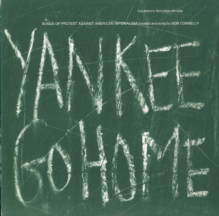 Yankee Go Home: Songs of Protest Against American Imperialism