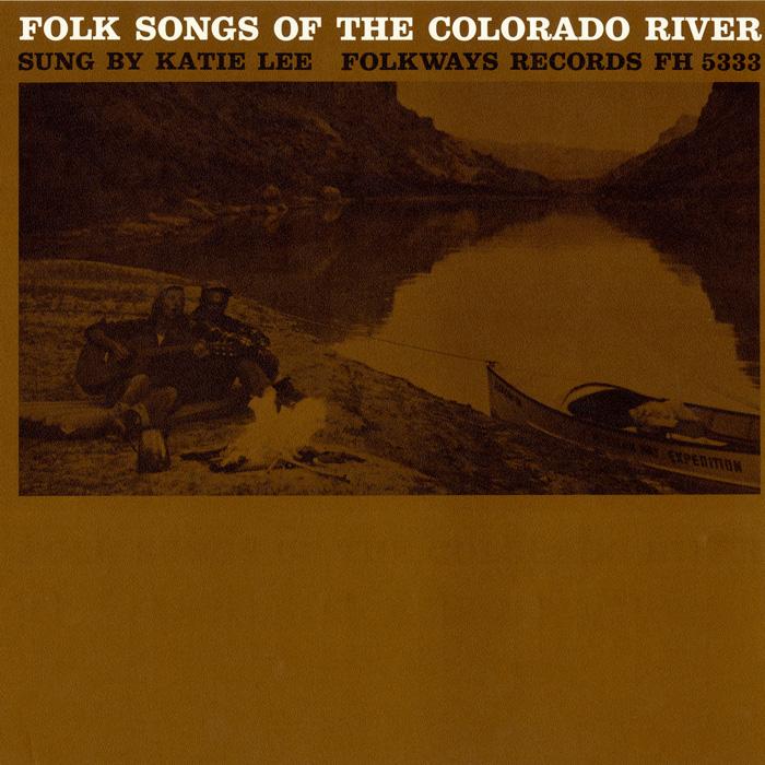 Folk Songs of the Colorado River