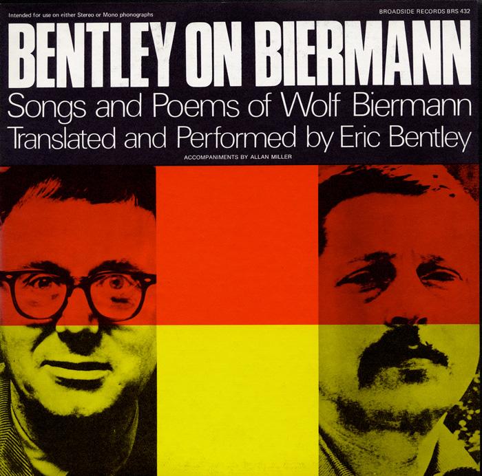 Bentley on Biermann: Songs and Poems of Wolf Biermann